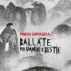 Vinicio Capossela - Ballate per uomini e bestie artwork