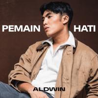 Pemain Hati - Single - Aldwin Dinata
