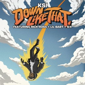Ksi - Down Like That (feat. Rick Ross, Lil Baby & S-X)