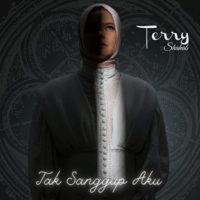 Tak Sanggup Aku - Single - Terry