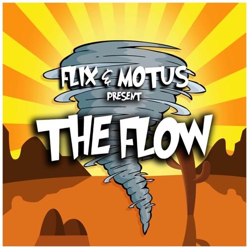 Flix & Motus - The Flow [EP]
