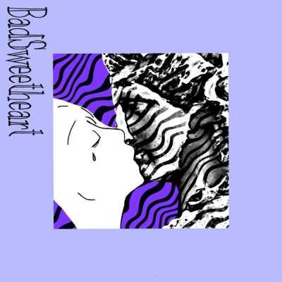 Bad Sweetheart - 以前我也喜歡模仿美國人那樣把愛掛在嘴上 - Single