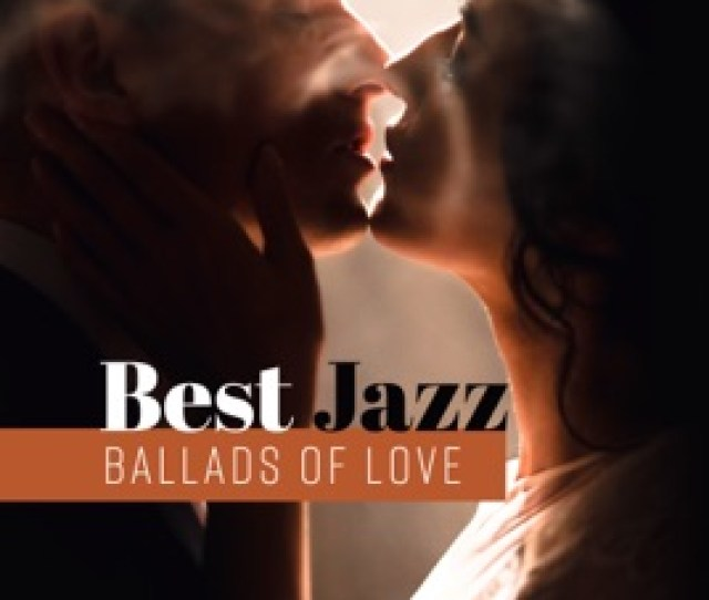 Best Jazz Ballads Of Love Slow Instrumental Music Candlelight