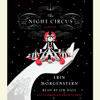 Erin Morgenstern - The Night Circus (Unabridged)  artwork