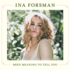 Ina Forsman - Been Meaning to Tell You  artwork