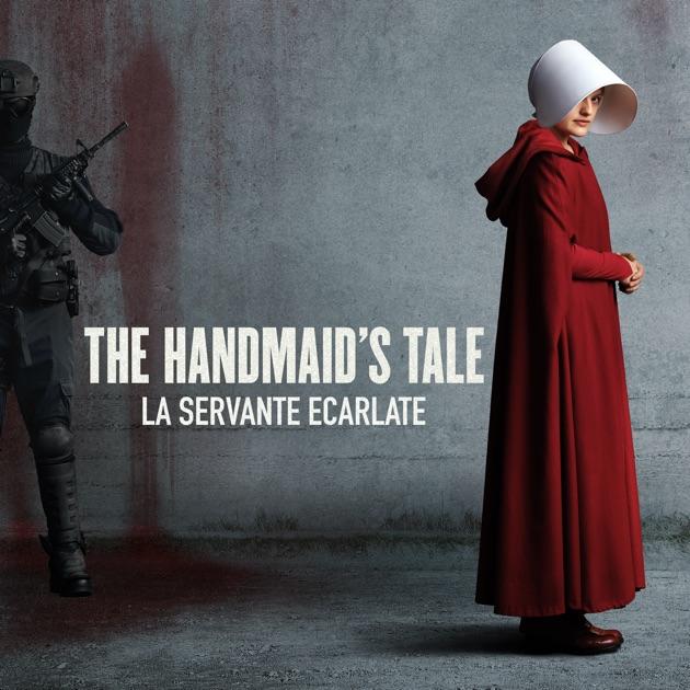The Handmaids Tale La Servante Carlate Saison 1 VF
