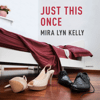 Mira Lyn Kelly - Just This Once: The Wedding Date Series, Book 3 (Unabridged)  artwork