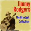 Jimmie Rodgers - The Greatest Collection  artwork