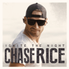 Chase Rice - Ignite the Night (Party Edition)  artwork