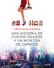 Cristina Prada - Una historia de chicos guapos y un montón de zapatos portada