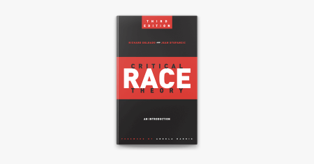 Critical Race Theory (Third Edition) On Apple Books