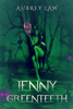 Aubrey Law - Jenny Greenteeth  artwork