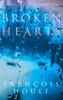 Francois Houle - Broken Hearts  artwork