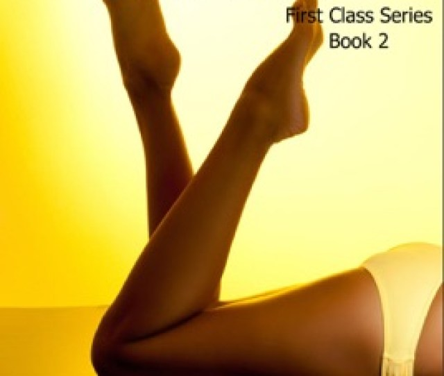 First Class Delivery Erotic Short Stories For Women