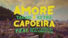 Takagi & Ketra, Giusy Ferreri & Sean Kingston - Amore e Capoeira artwork