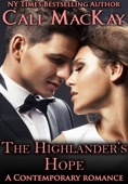 Cali MacKay - The Highlander's Hope - A Contemporary Romance (THE HUNT)  artwork