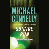 Michael Connelly - Suicide Run: Three Harry Bosch Stories (Unabridged)  artwork