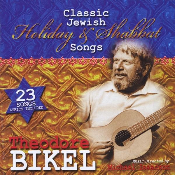 Classic Jewish Holiday & Shabbat Songs by Theodore Bikel ...