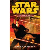 Drew Karpyshyn - Rule of Two: Star Wars Legends (Darth Bane) (Unabridged)  artwork