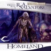 R.A. Salvatore - Homeland: Legend of Drizzt: Dark Elf Trilogy, Book 1 (Unabridged)  artwork