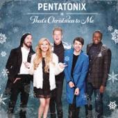 Pentatonix - That's Christmas To Me  artwork