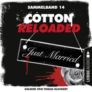 Cotton Reloaded: Sammelband 14 (Cotton Reloaded 40-42)