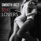 Sexual Piano Jazz Collection - Smooth Jazz for Lovers – Sexy Jazz for Sensual & Romantic Evening, Instrumental Songs for Night Date, Piano & Saxophone Music  artwork