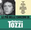 Le Più Belle Canzoni di Umberto Tozzi, Umberto Tozzi
