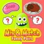 Mix & Match Funny Pairs HD