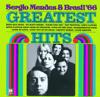 Sergio Mendes & Brasil '66 - Greatest Hits  artwork