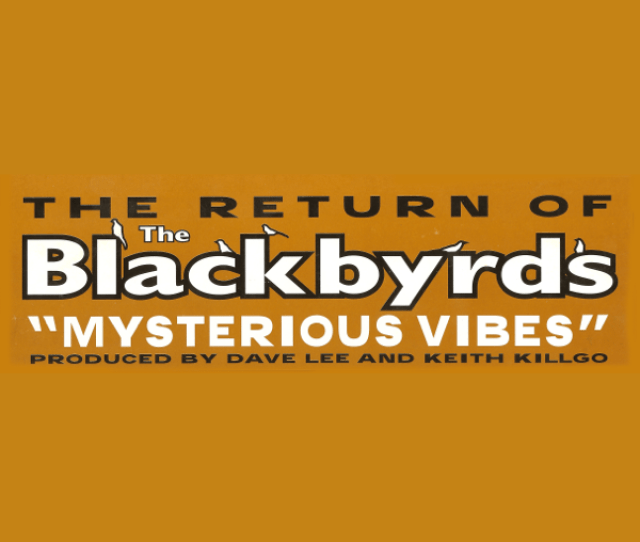 Mysterious Vibes By The Blackbyrds On Apple Music