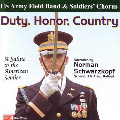 United States Army Field Band and Soldiers' Chorus - Duty, Honor, Country