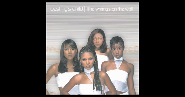The Writing's On the Wall by Destiny's Child on Apple Music