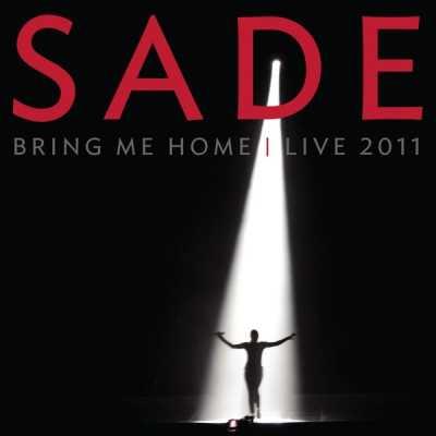 莎黛 - Bring Me Home - Live 2011