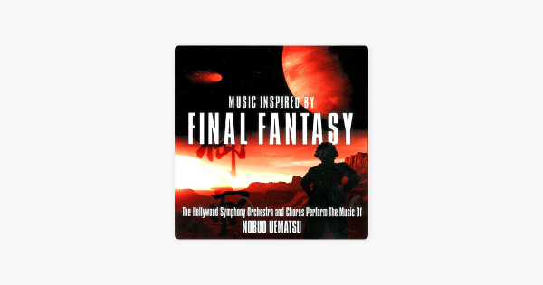 ‎Music inspired by Final Fantasy de The Hollywood Symphony ...