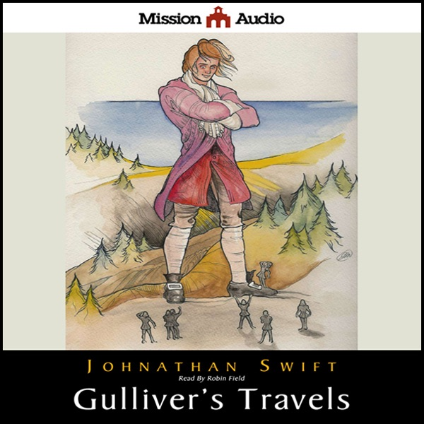 Gulliver's Travels (Adapted for Young Listeners ...