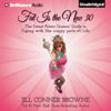 Jill Conner Browne - Fat Is the New 30: The Sweet Potato Queens' Guide to Coping with (The Crappy Parts of) Life (Unabridged)  artwork