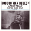 Junior Wells' Chicago Blues Band - Hoodoo Man Blues  artwork