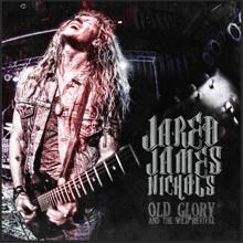 Blackfoot - Jared James Nichols