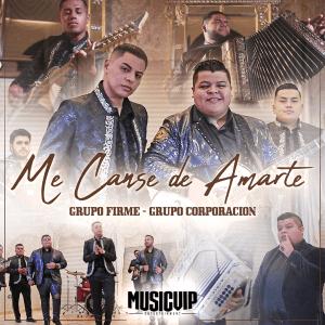 Grupo Firme - Me Cansé de Amarte - Single [iTunes Match AAC M4A] (2019)