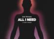 Download lagu Emir Hermono - All I Need (feat. Airliftz & Bloodlyne)