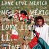 Lil Keed - Long Live Mexico  artwork