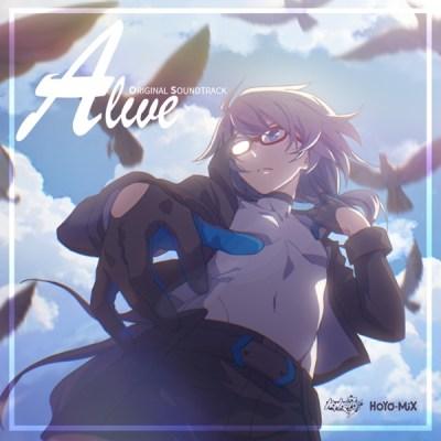 HOYO-MiX - Alive (Honkai Impact 3rd Original Soundtrack)