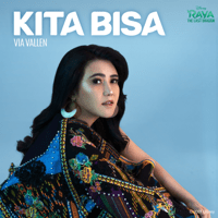 "Kita Bisa (From ""Raya and the Last Dragon"") - Single - Via Vallen"
