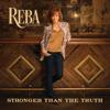 Reba McEntire - Stronger Than the Truth  artwork