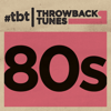 Various Artists - Throwback Tunes: 80s  artwork