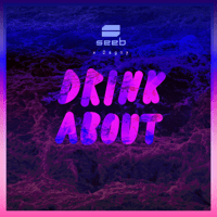 Seeb - Drink About (feat. Dagny) artwork