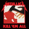 Kill 'Em All (Remastered)