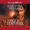 Christine Feehan - Dark Sentinel: A Carpathian Novel, Book 32 (Unabridged)  artwork