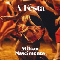 Milton Nascimento - A Festa (Acústico) [EP] [Exclusivo] [iTunes Match]